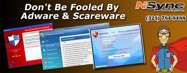 Don't Be Fooled By Adware & Scareware