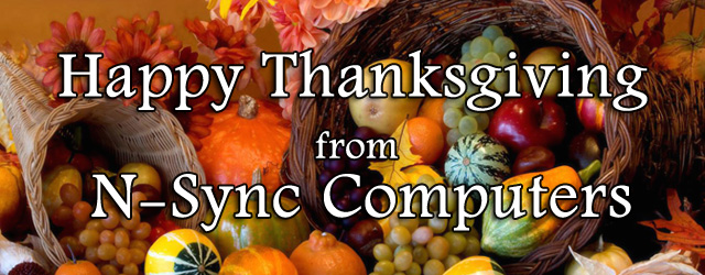 Happy Thanksgiving from N-Sync Computers