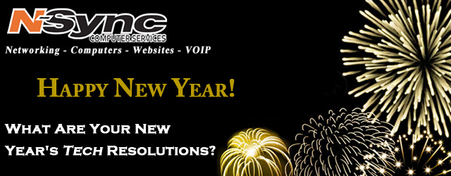Happy New Year! What Are Your New Year's Tech Resolutions?