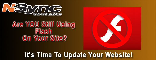Are You Still Using Flash On Your Website? It's Time To Update Your Site!