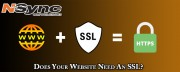 Does Your Website Need An SSL?