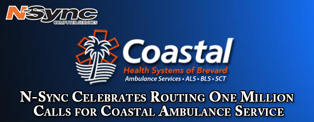 N-Sync Data Systems Celebrates Routing One Million Calls for Coastal Ambulance Service