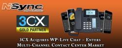 3CX Acquires WP-Live Chat – Enters Multi-Channel Contact Center Market