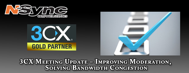 3CX Meeting Update – Improving Moderation, Solving Bandwidth Congestion